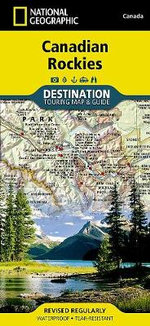 Canadian Rockies : Destination Map - National Geographic Maps