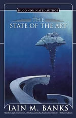 The State of the Art - Iain M Banks