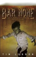 Bar None - Tim Lebbon