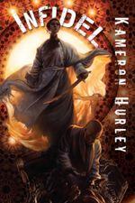 Infidel : The Bel Dame Apocrypha Volume 2 - Kameron Hurley