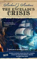 The Enceladus Crisis : Book Two of the Daedalus Series - Michael J. Martinez