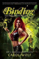Binding : Book Two of the Moon Wolf Saga - Carol Wolf