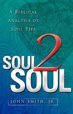 Soul 2 Soul - John Smith, Jr