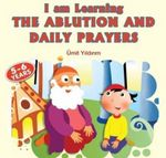 I Am Learning the Ablution and Daily Prayers - Umit Yildirim