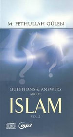 Question & Answers About Islam Audiobook : Unabridged Volume 2 - M. Fethullah Gulen