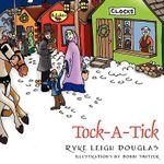 Tock a Tick - Ryke Leigh Douglas