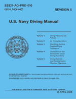 United States Navy Diving Manual, Revision 6 (5 Volumes) - United States Naval Sea Command