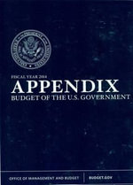 Appendix : Budget of the United States Government Fiscal Year 2014 - Executive Office of the President