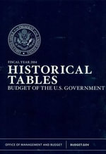Historical Tables : Budget of the United States Government Fiscal Year 2014 - Executive Office of the President
