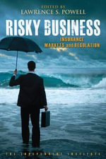 Risky Business : Insurance Markets and Regulation