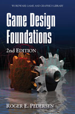 Game Design Foundations - Roger A. Pedersen