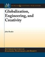 Globalization, Engineering, and Creativity - John Reader