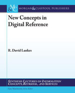 New Concepts in Digital Reference - R. David Lankes