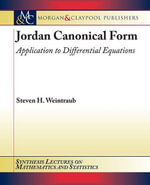 Jordan Canonical Form : Application to Differential Equations - Steven H. Weintraub