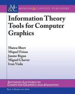 Information Theory Tools for Computer Graphics - Mateu Sbert