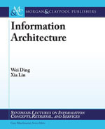 Information Architecture : The Design of Digital Information Spaces - Ding Wei