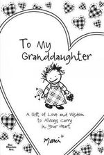 To My Granddaughter - Marci