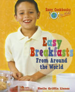 Easy Breakfasts from Around the World - Sheila Griffin Llanas