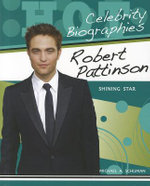 Robert Pattinson : Shining Star - Michael A Schuman