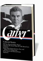 Carver : Collected Stories - Raymond Carver