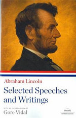 Selected Speeches and Writings : Library of America - Abraham Lincoln