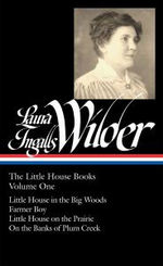Laura Ingalls Wilder: The Little House Books, Volume One : Little House in the Big Woods/Farmer Boy/Little House on the Prairie/On the Banks of Plum Creek - Laura Ingalls Wilder