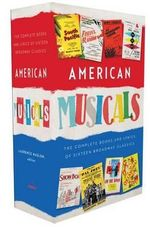 American Musicals: The Complete Books and Lyrics of 16 Broadway Classics, 1927-1969 : (A Library of America Collector's Boxed Set)