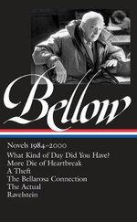 Saul Bellow : Novels 1984-2000 - Saul Bellow