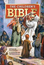 The Children's Bible - Jose Perez Montero