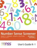 Number Sense Screener (NSS) K-1, Research Edition : User's Guide - Nancy C. Jordan