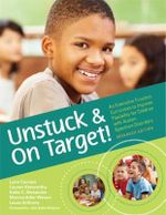 Unstuck and on Target! : An Executive Function Curriculum to Improve Flexibility for Children with Autism Spectrum Disorders - Lyn Cannon