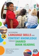 Accelerating Language Skills and Content Knowledge Through Shared Book Reading - Sharolyn D. Pollard-Durodola