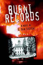 Burnt Records - E Dan Stevens