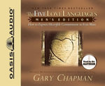 The Five Love Languages, Men's Edition : How to Express Heartfelt Commitment to Your Mate - Gary D Chapman