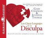 Los Cincos Lenguajes de La Disculpa - Gary Chapman