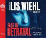 Face of Betrayal : Triple Threat Novels - Lis Wiehl