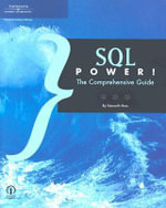 SQL Power! : The Comprehensive Guide - Course Technology