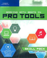 Andrew Hagerman : Working with Beats in Pro Tools - Skill Pack (Book and CD-Rom) - Andrew Hagerman