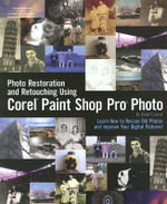Photo Restoration and Retouching Using Corel Paint Shop Pro Photo - Robert Correll