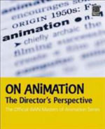 On Animation : The Director's Perspective - Animation World Network