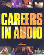 Careers in Audio - Jeff Touzeau