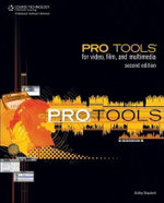Pro Tools for Video, Film, and Multimedia : Tips and Tricks - Ashley Shepherd