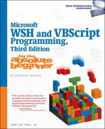 Microsoft WSH and VBScript Programming for the Absolute Beginner - Jerry Lee Ford, Jr.