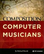 Composition for Computer Musicians - Michael Hewitt
