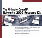 The Ultimate Comptia Network+ 2009 Resource Kit : Mcdst 70-272 - Course Technology
