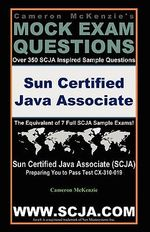 SCJA Sun Certified Java Associate Exam Questions Guide by Cameron McKenzie Passing Exam CX-310-019 : A Savvy Dealer's Tips : Buying, Restoring, Selling - Cameron W McKenzie