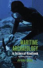 Maritime Archaeology : A Technical Handbook - Jeremy N. Green