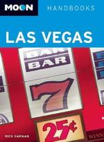 Moon Las Vegas : Moon Handbooks - Rick Garman