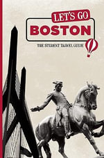 Let's Go Boston : The Student Travel Guide - Harvard Student Agencies