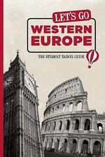 Let's Go Western Europe : The Student Travel Guide - Harvard Student Agencies